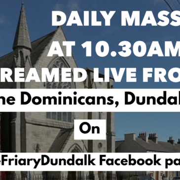 Mass live streamed from Friary