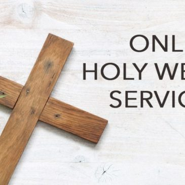 Holy Week Services Online @ the Friary 2021